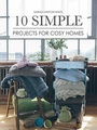 Rowan Журнал 10 SIMPLE PROJECTS FOR COSY HOME